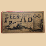 "Rare Late 19th C  ""Peek-A-Boo"" Game with Cats"
