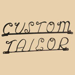 "Old Wrought Iron ""Custom Tailor"" Sign"